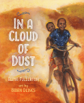 In a Cloud of Dust